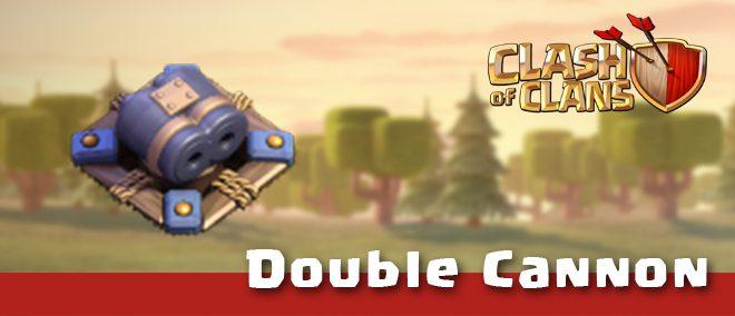 Double Cannon